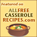 Featured on AllFreeCasseroleRecipes.com